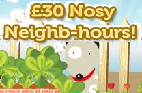 £30 Nosy Neighb-hours!