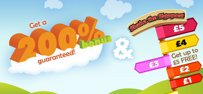 Get a 200% bonus & Shake the Signpost!