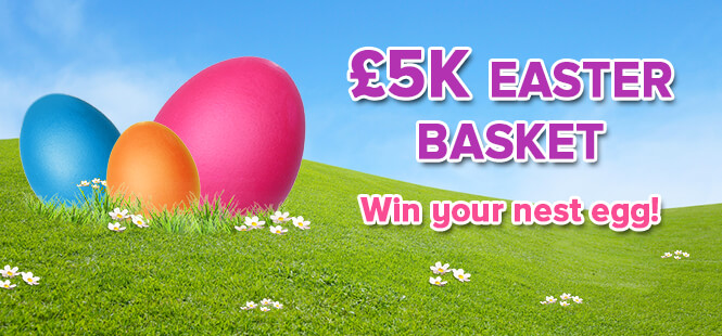 £5K EASTER BASKET